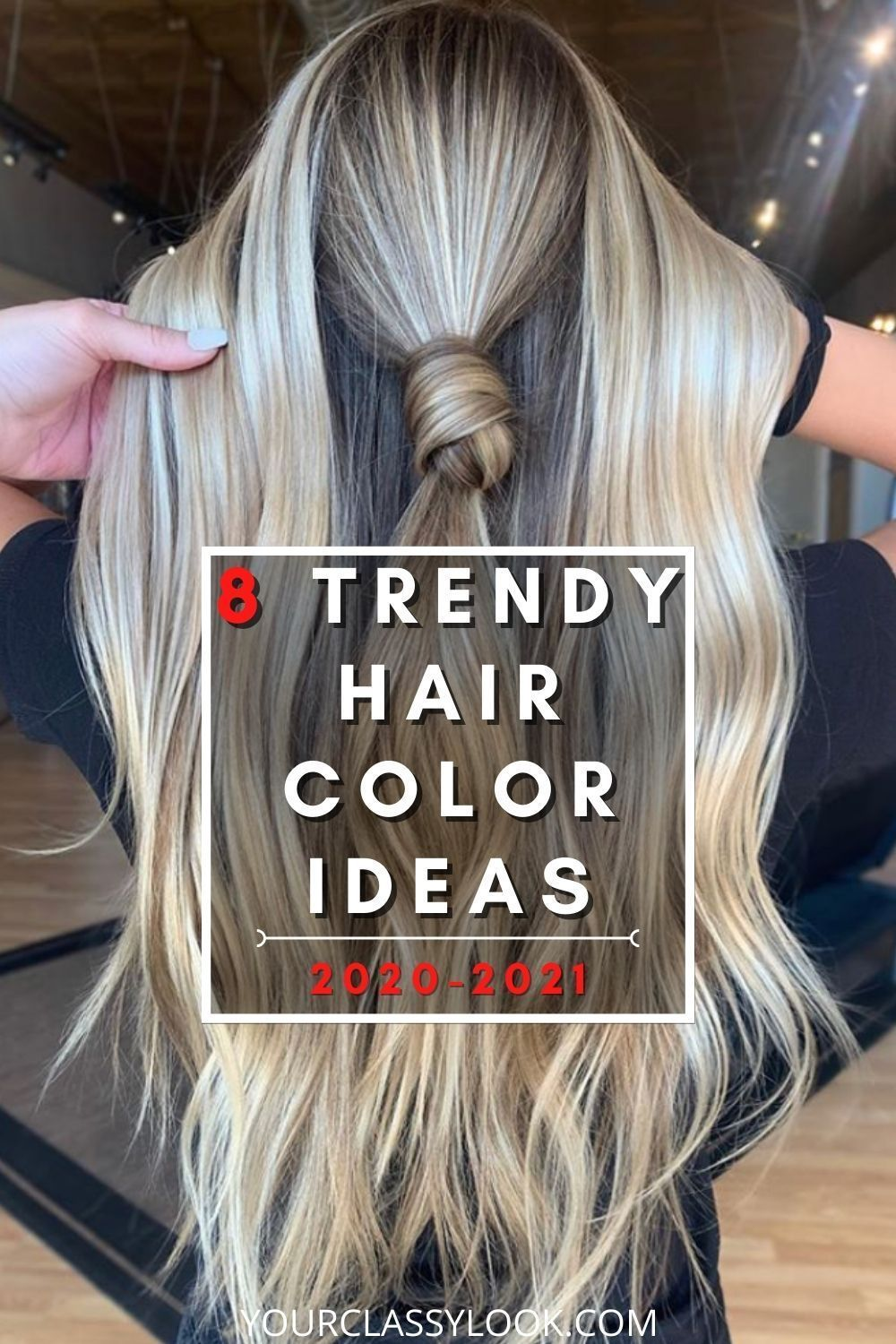8 Biggest Hair Color Trends Ideas 2020 2021 Your Classy Look In 2020 Hair Color Trends Hair Color Streaks Hair Color