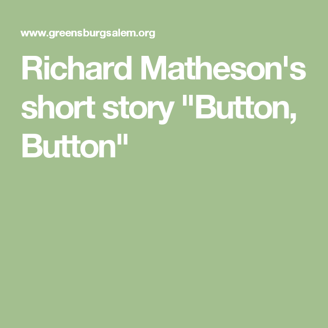 button button short story