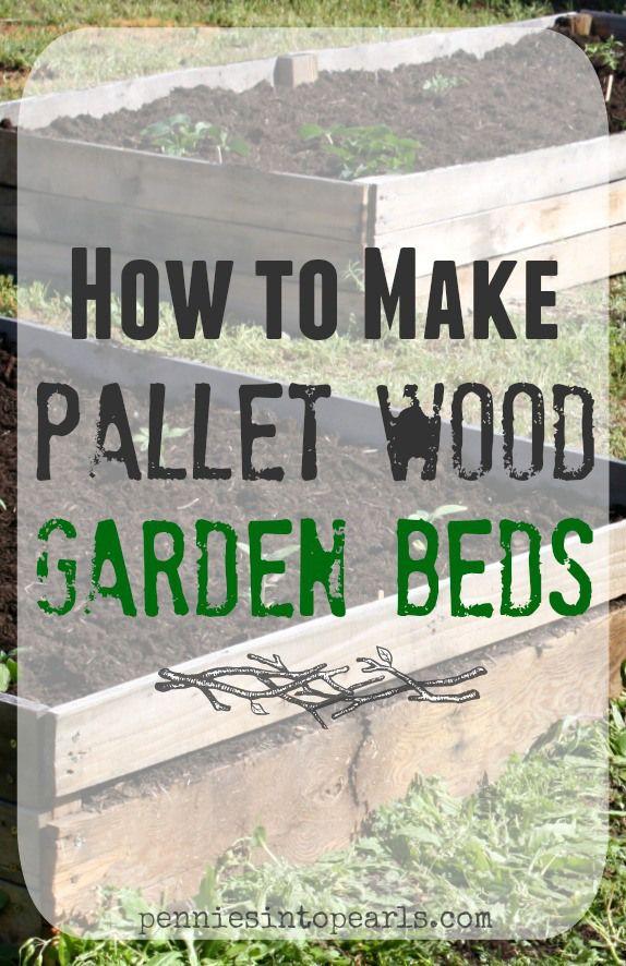 Diy pallet wood raised garden beds pallet wood pallets for How to make a pallet garden bed