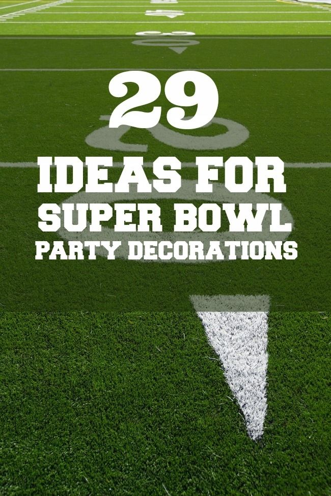 Football Party: 29 Ideas for Super Bowl Decorations www.spaceshipsandlaserbeams.com