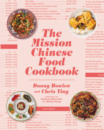 Mission Chinese Food Cookbook The Mission Chinese Food Chinese Food Chinese Food Restaurant