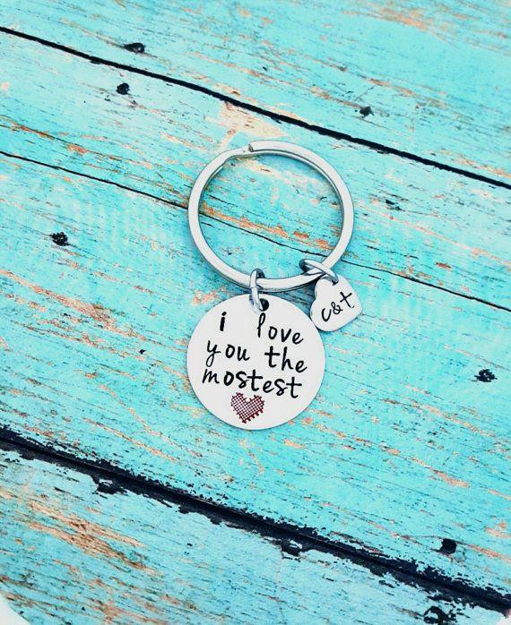 I love you the mostest, Husband, Boyfriend Gift, Keychain Gift, Handstamped Men's Gift, Custom Keychain, Anniversary Gift, Newlywed