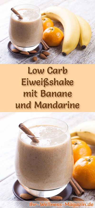 eiwei shake mit banane und mandarine low carb eiwei di t rezept pinterest fr hst cks. Black Bedroom Furniture Sets. Home Design Ideas