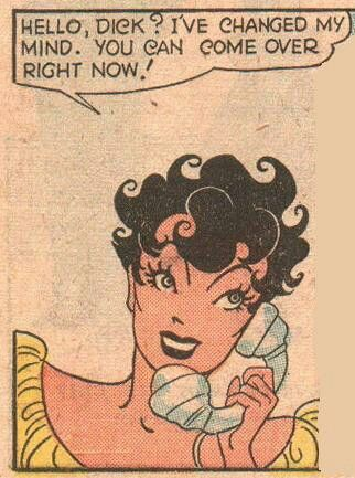 """Comic Girls Say.. """"""""Hello Dick, I've changed my mind. You can come over Now"""".     #Comic #popart #vintage"""