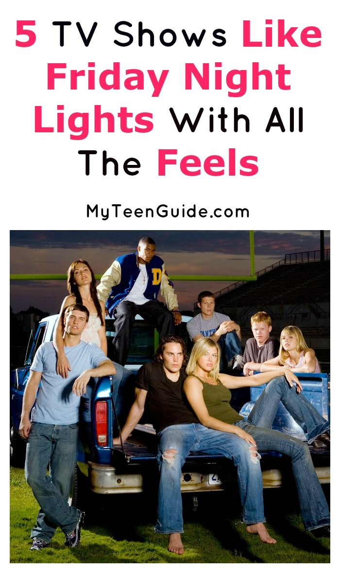 5 Great TV Shows Like Friday Night Lights - MyTeenGuide