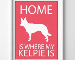 Kelpie Dog All Guests Must Be Approved By Sign Hanging or Plaque Dogs Pet