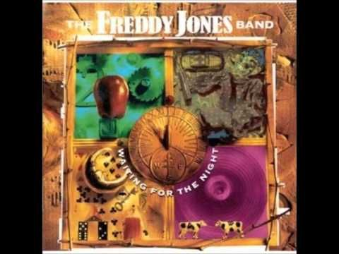 Take the time Freddy Jones Band - I loved this band so much back in the day