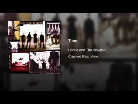 Time - YouTube | 'musically yours' | Hootie & the blowfish