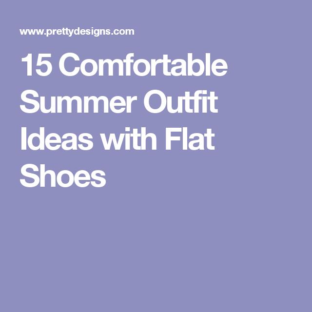 f0ed91c706ff 15 Comfortable Summer Outfit Ideas with Flat Shoes Ropa Cómoda De Verano