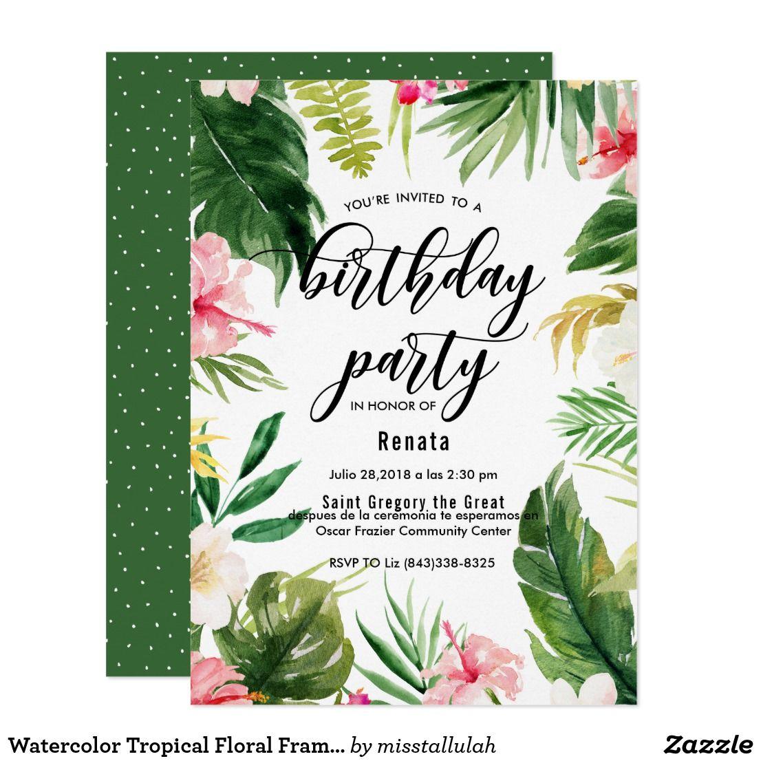 Invitación Fiesta De Cumpleaños Floral Tropical Del Marco De