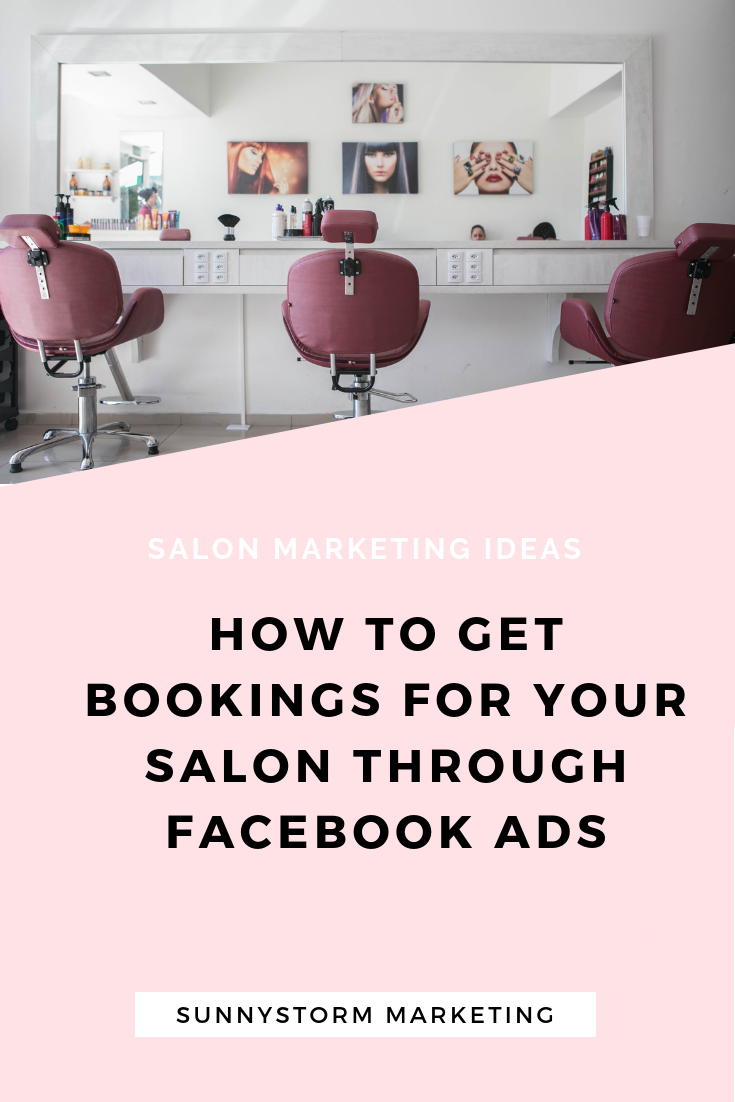 Facebook Ads For Salons Exactly How We Made 2150 In Bookings With 210 In Ads Salon Marketing Beauty Salon Marketing Salon Advertising