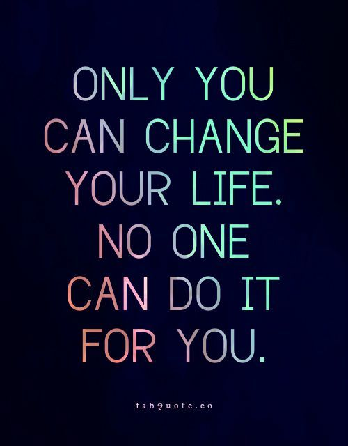 motivational quotes for making changes in your life ...