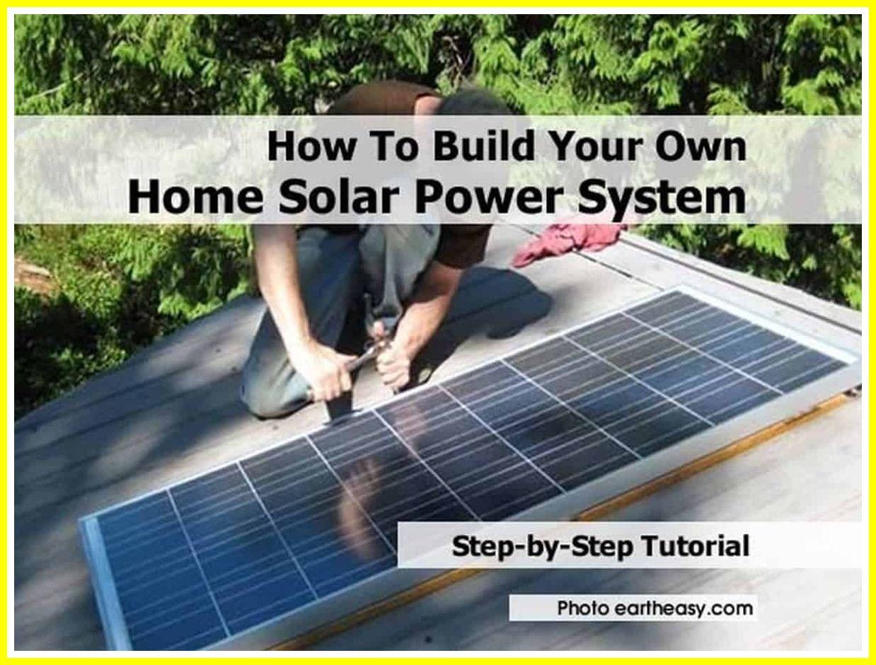 59 Reference Of Solar Panels Homemade Solar System In 2020 Solar Power House Solar Solar Power