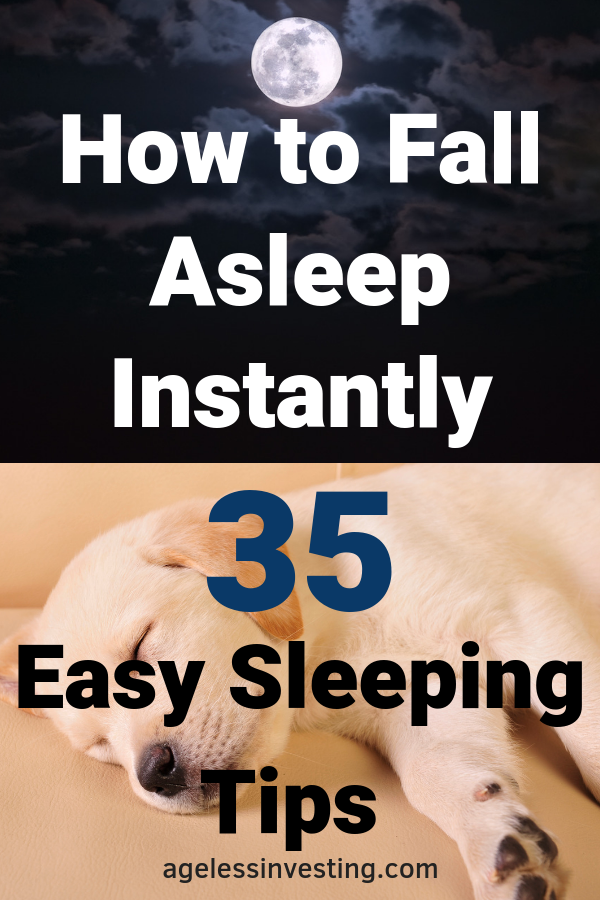 How to Fall Asleep Instantly: 35 Easy            S
