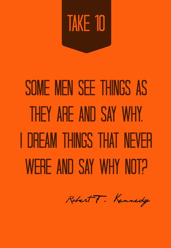 i dream of things that never were