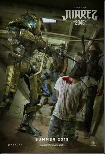 "New Poster Released For Sci-fi ""Juarez 2045"" http://asouthernlifeinscandaloustimes.blogspot.com/2014/12/new-poster-released-for-sci-fi-juarez.html"