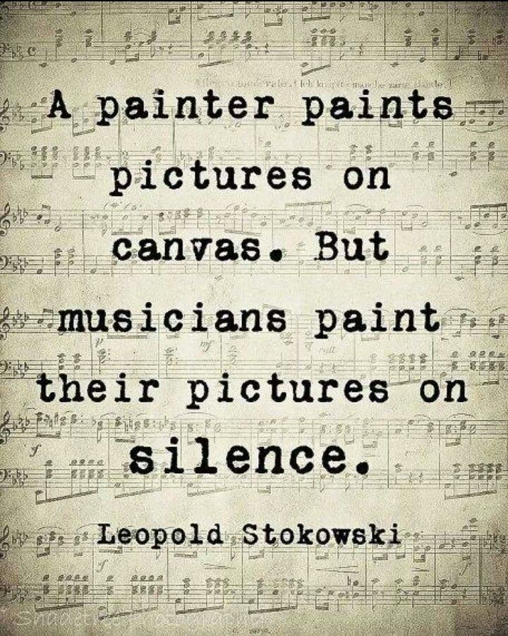 Quote About Music Alluring Music Quotes And Inspiration Musicians Paint Pictures On Silence .