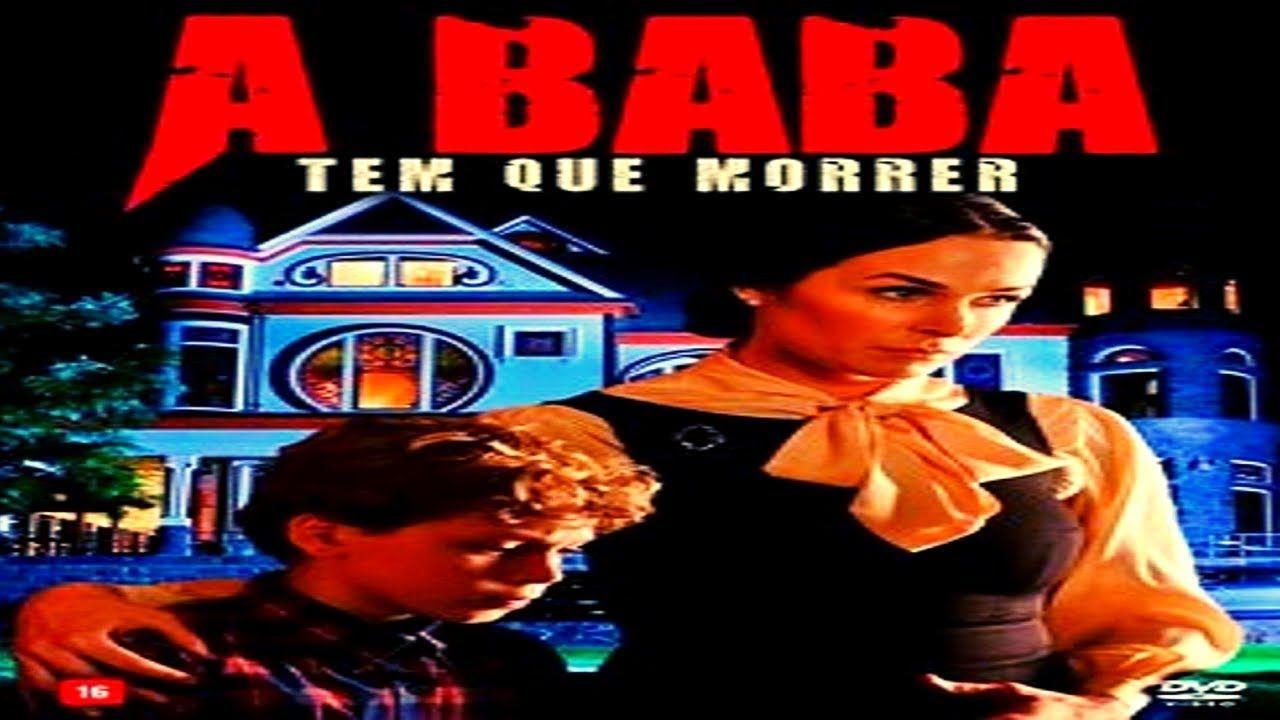 A Baba Tem Que Morrer Filme Completo Dublado Hd Melhores Filmes De