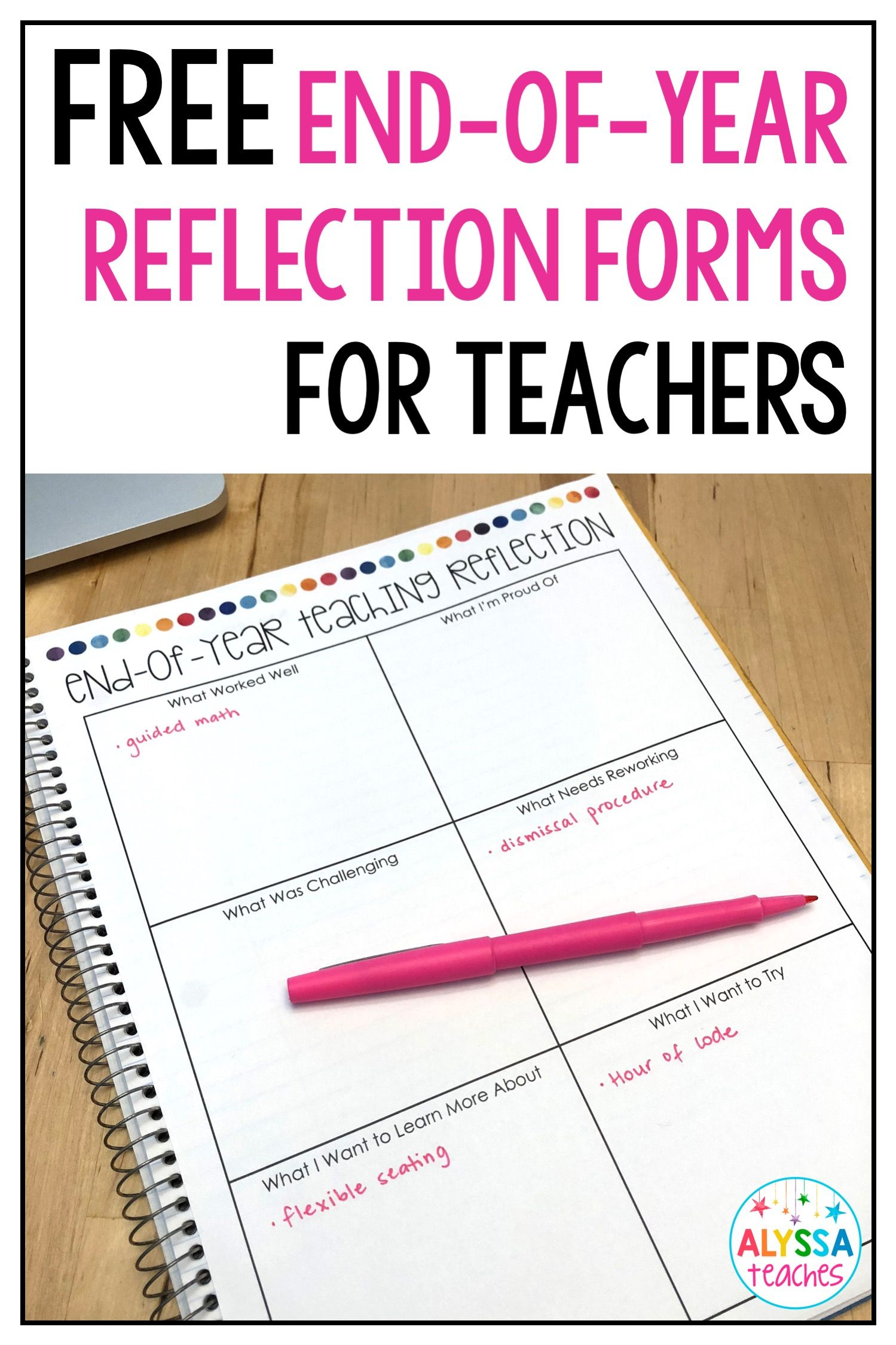 End Of School Year Teaching Reflection Templates