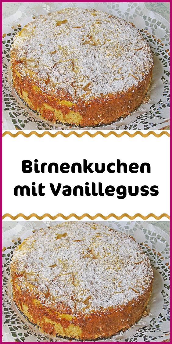 Birnenkuchen mit Vanilleguss #schnelletortenrezepte