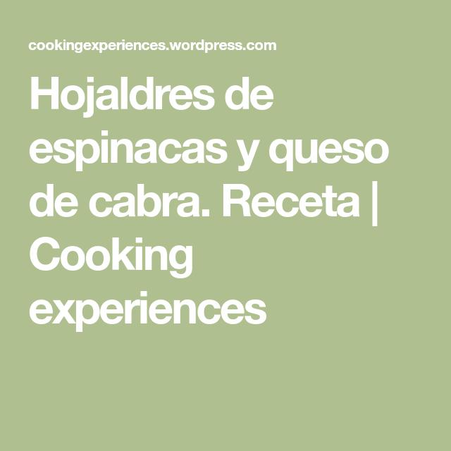 Hojaldres de espinacas y queso de cabra. Receta   Cooking experiences