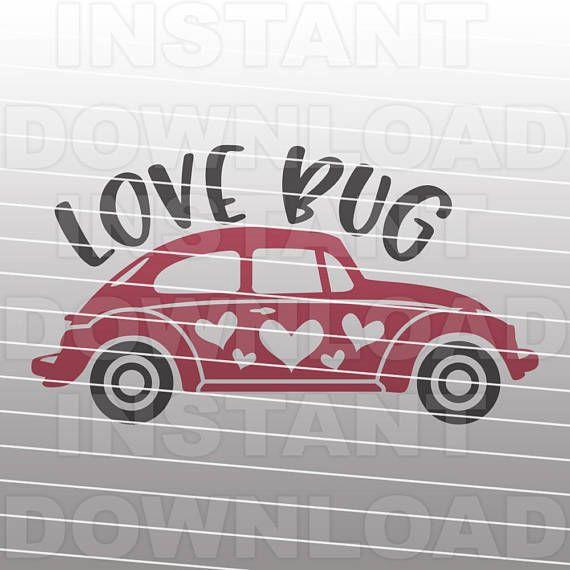 Download Valentines Love Bug Clssic Car SVG File -Vector Art for ...