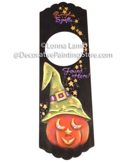 The Decorative Painting Store: Pumpkin Spells Found Here - Doorknob Hanger Pattern by Lonna Lamb