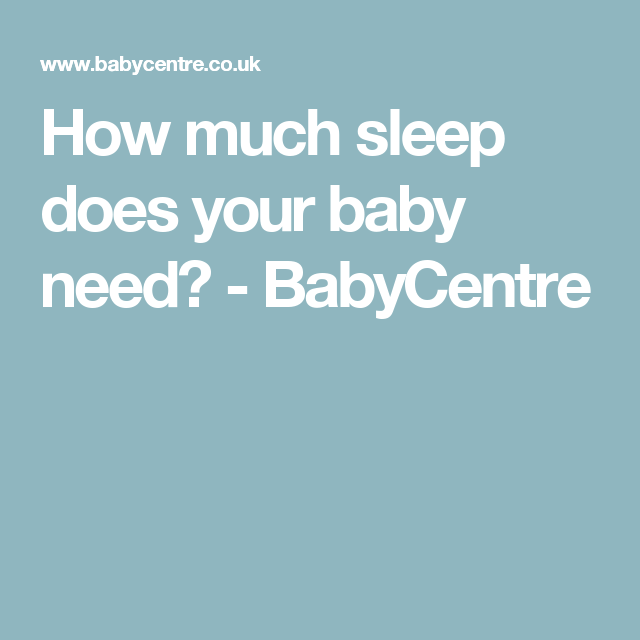 How much sleep does your baby need? | Sleeping too much ...