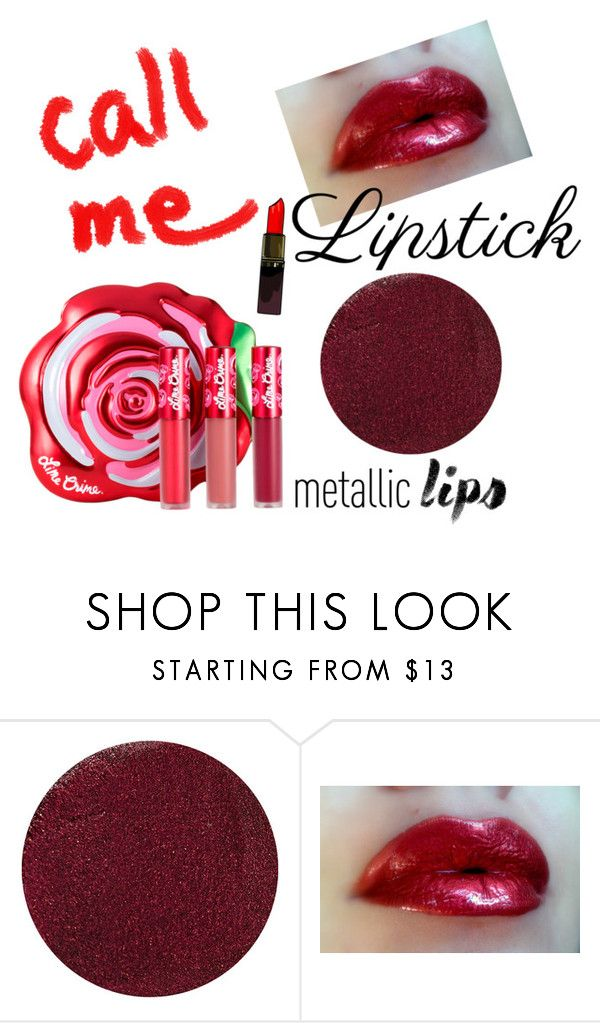 """""""High shine"""" by subvilli on Polyvore featuring beauty, Lipstick Queen and Lime Crime"""