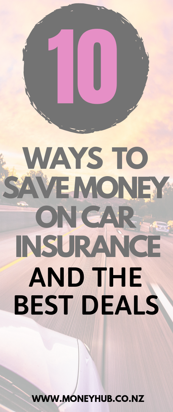 10 Ways To Save Money On Car Insurance And The Best Deals Car