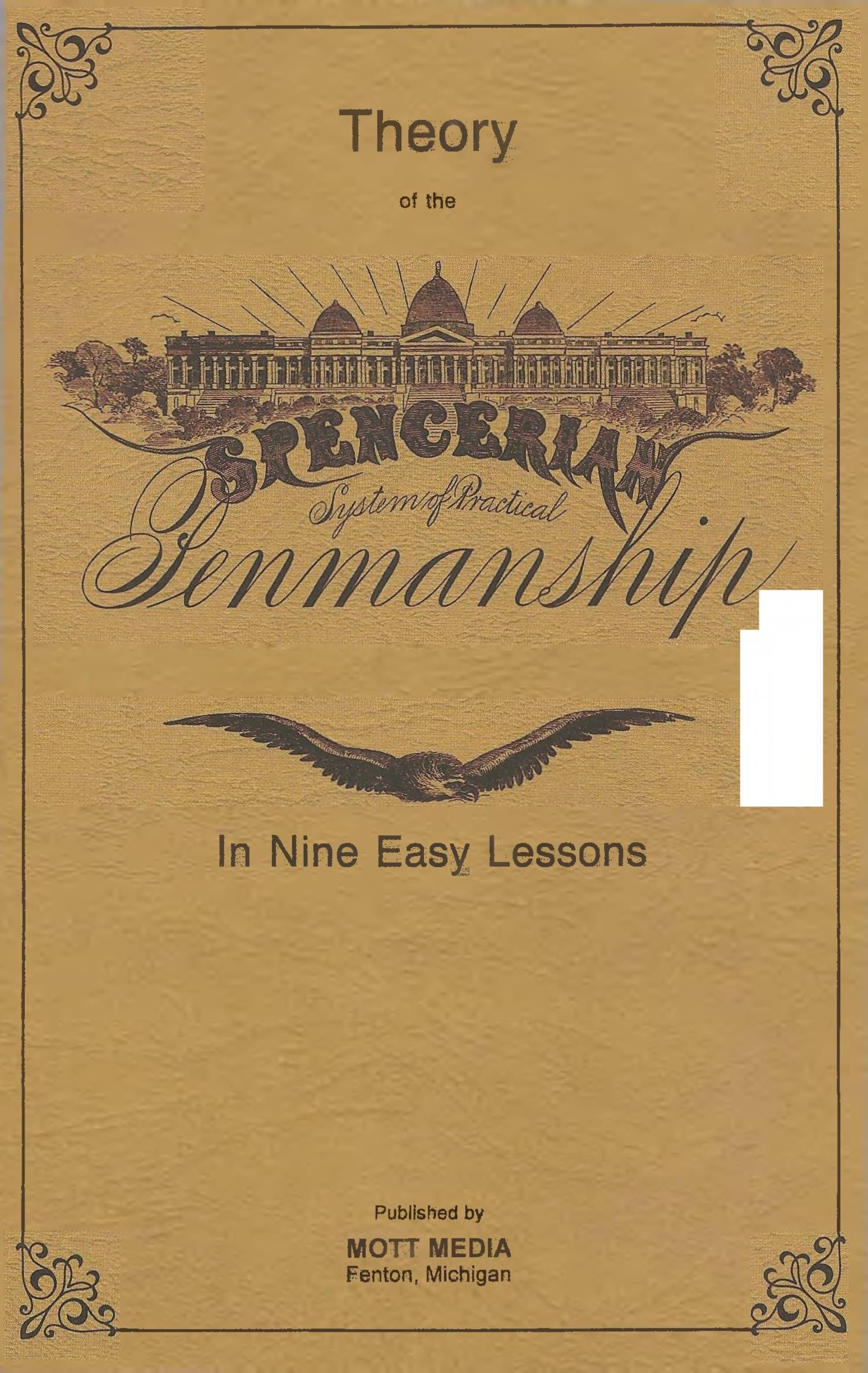 Theory Of The Spencerian Method Of Papractical Penmanship