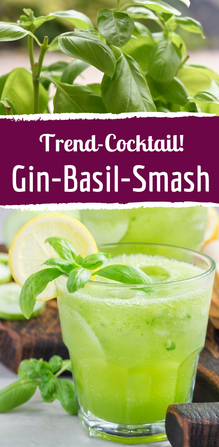 """Gin Basil Smash"": Trend-Cocktail mit Basilikum #cocktaildrinks"