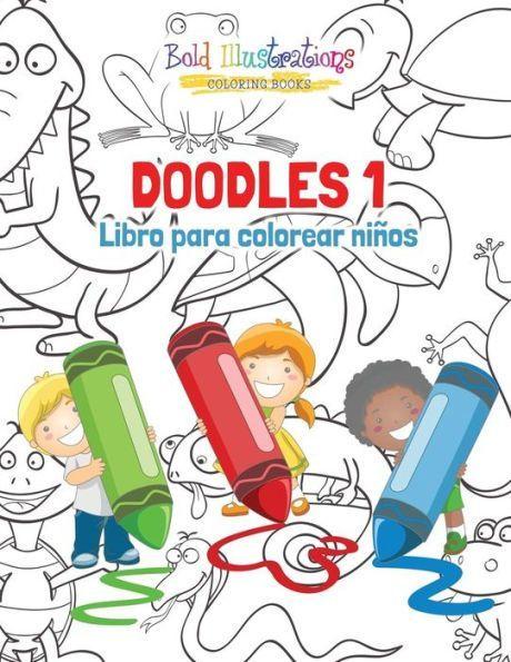 Doodles 1: Libro para colorear niños | Libros para colorear ...