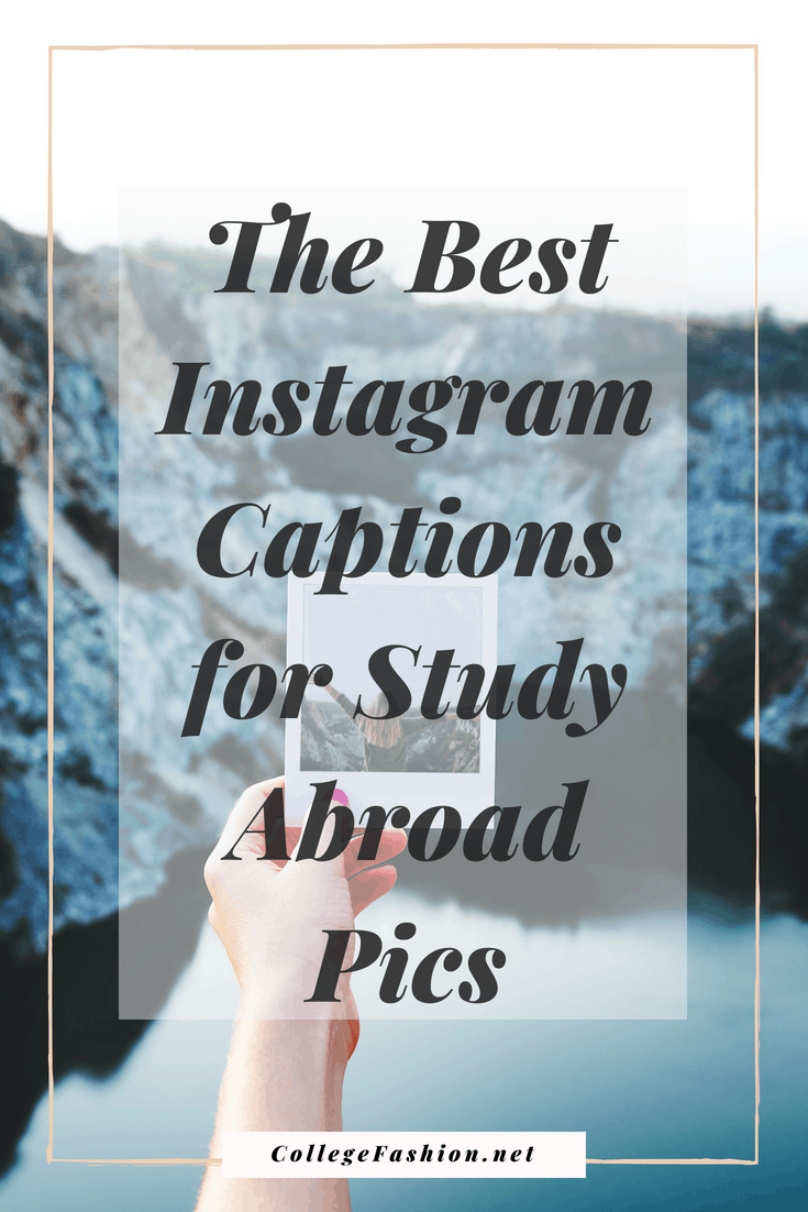 The Best Instagram Captions to Use When You Study Abroad ...