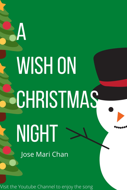 A Wish On Christmas Night Jose Mari Chan In 2020 Songs Christmas Night Christmas Song
