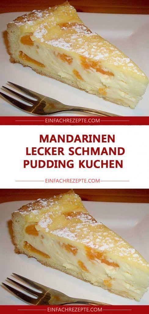 MANDARINEN LECKER SCHMAND PUDDING KUCHEN