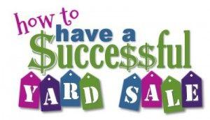 Having a Successful Yard Sale (Series)