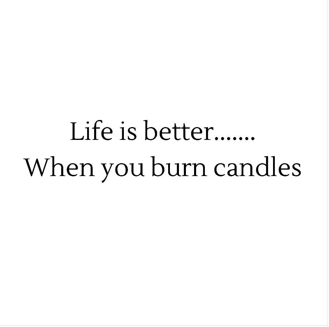 Mood Don T You Agree Candle Quotes Funny Candle Quotes Candle Light Quotes