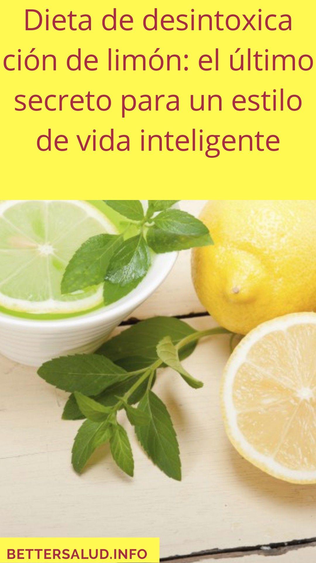 Dieta De Desintoxicacion De Limon El Ultimo Secreto Para Un Estilo De Vida Inteligente Dieta Limon Salud Adelgazar Fruit Food Lime