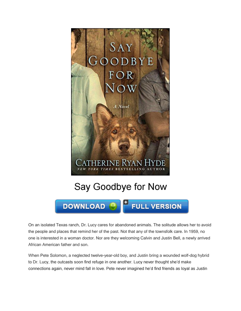 Download Say Goodbye For Now Pdf Books To Read Book Online