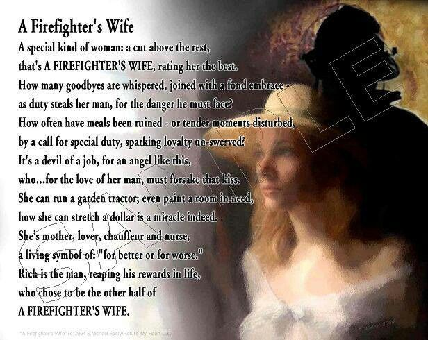 Poem For Us Firefighter S Wife Firefighter S Life