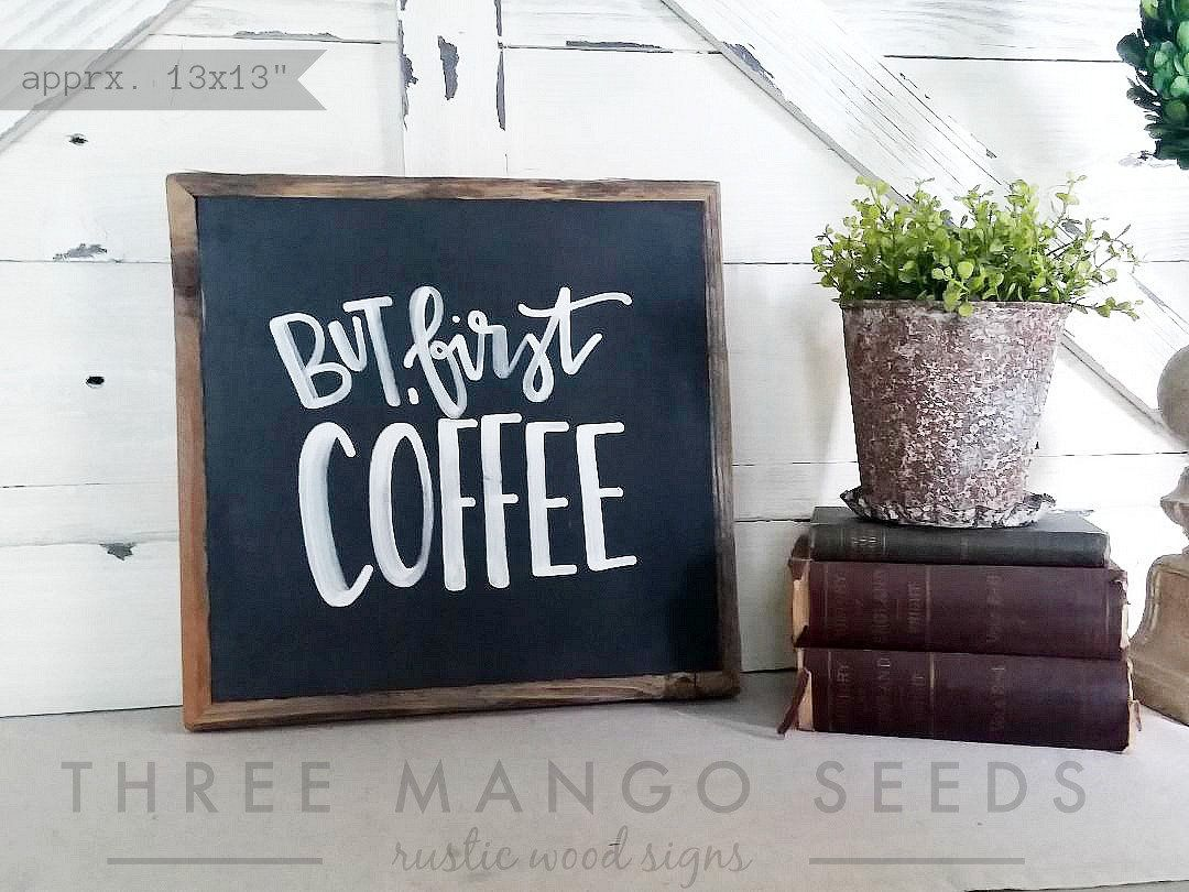 But First Coffee Wood Sign, Kitchen Decor, Farmhouse Sign, Sign, Coffee Bar Sign, Coffee Sign, Coffee Bar, Coffee Shop, 13x13, 17x17