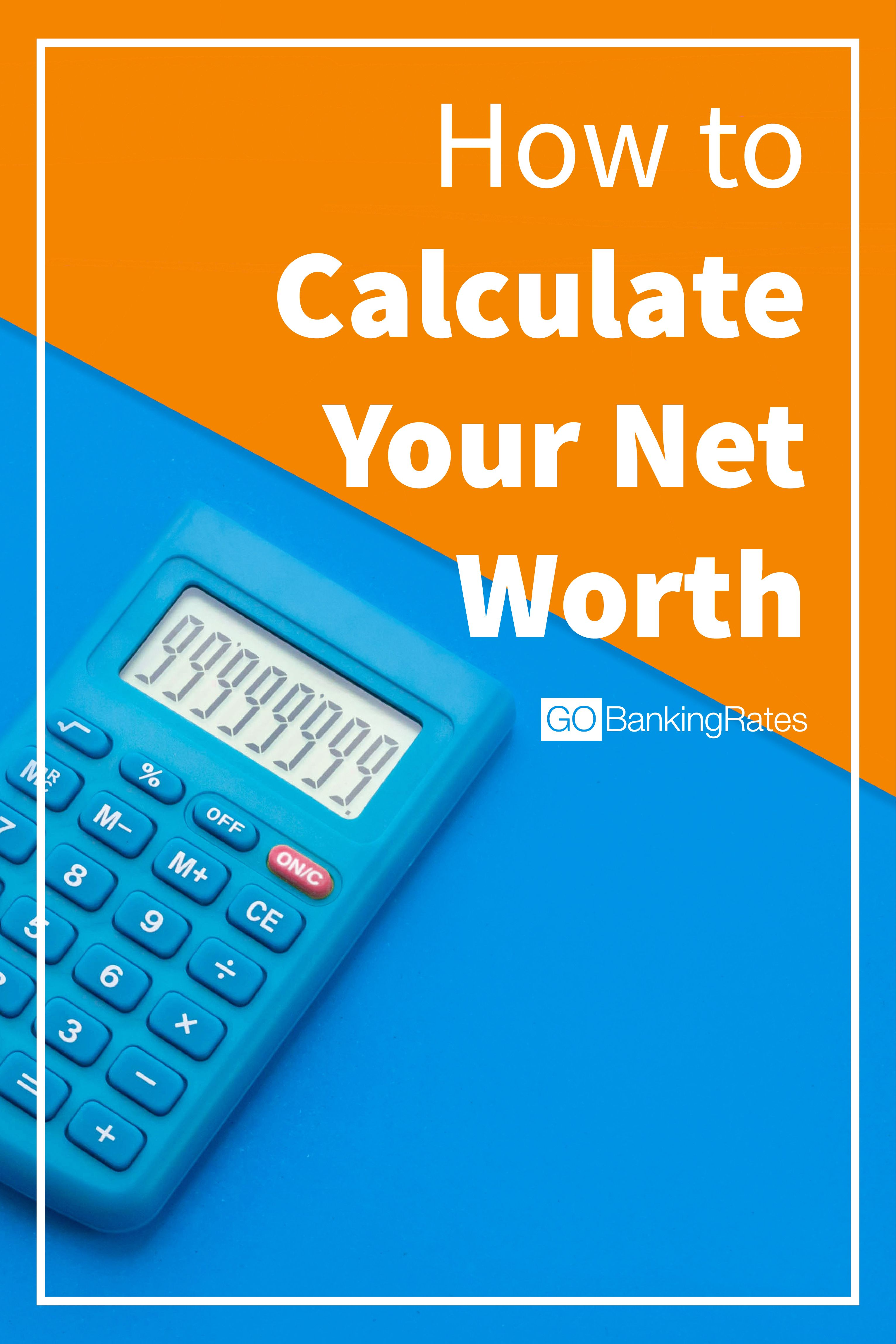 How to Calculate Your Net Worth Budgeting, Investing in