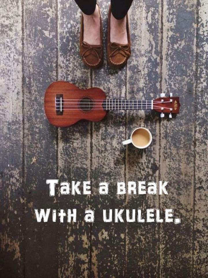 Take a break Ukulele, Ukulele music, Ukulele songs