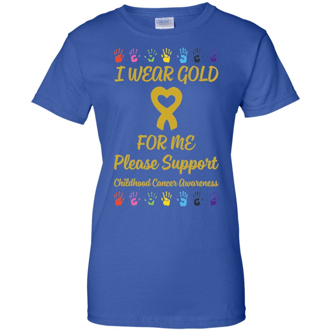 I Wear Gold For Childhood Cancer Awareness Ribbon T-Shirt-01 Ladies Custom 100% Cotton T-Shirt