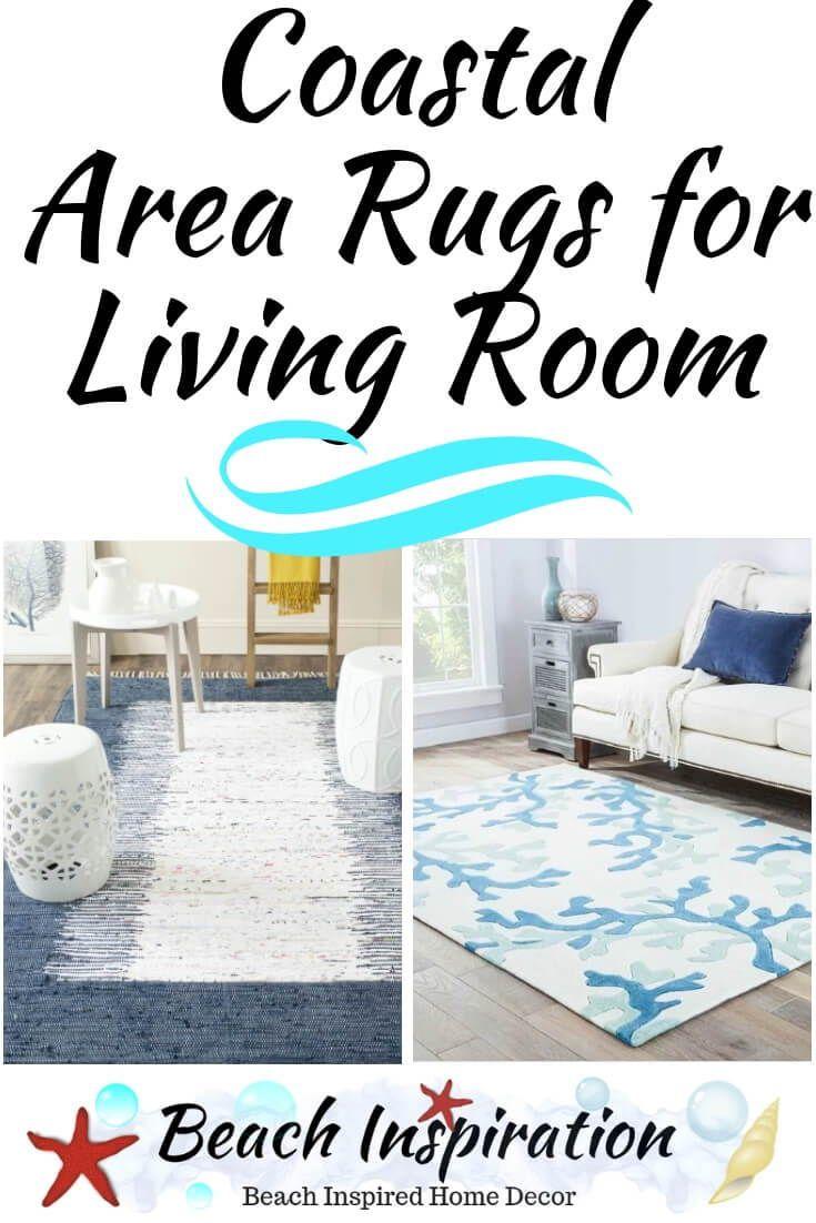 Coastal Area Rugs For The Living Room Coastal Area Rugs Coastal Living Room Furniture Beach House Interior