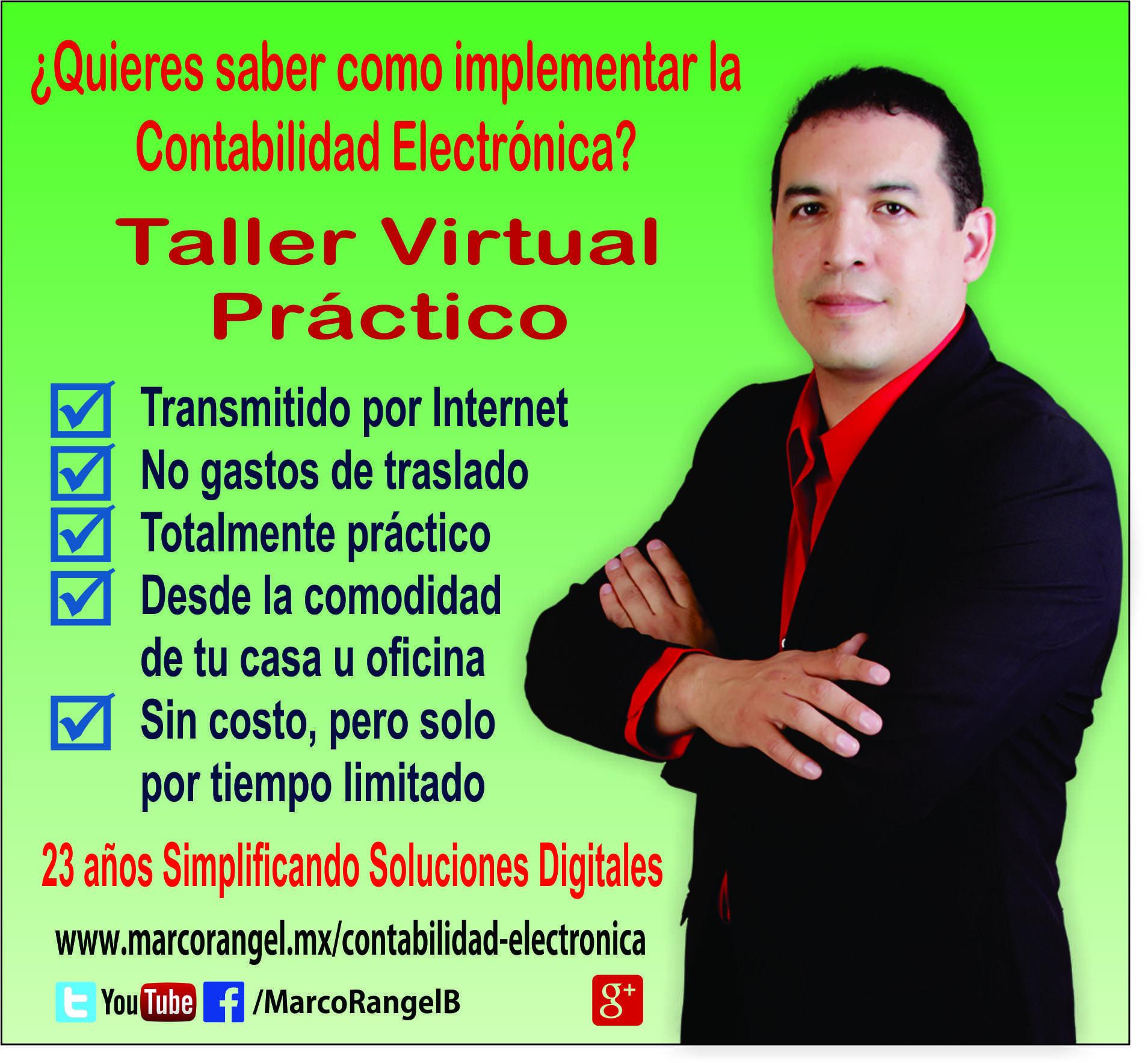 Flayer del Taller Virtual Practico que se impartirá el 23 de Octubre  www.marcorangel.mx/contabilidad-electronica
