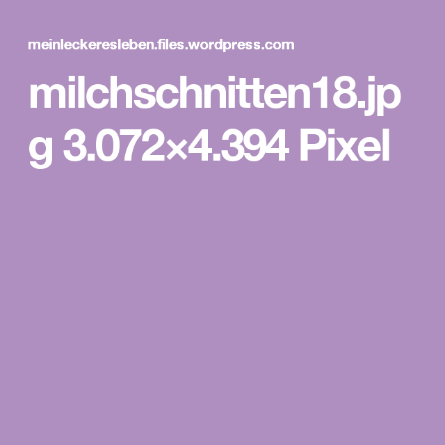 milchschnitten18.jpg 3.072×4.394 Pixel