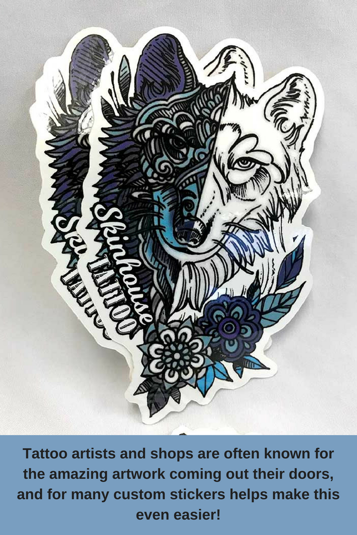 Try out some custom stickers to see how easy it is to get your art to stick in more ways than one for your tattoo shop