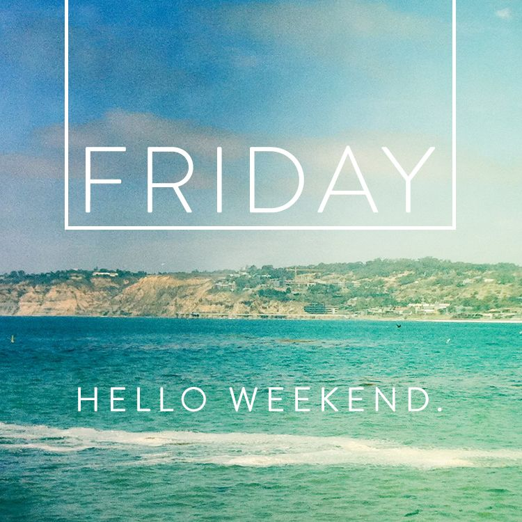 It S Friday Beaches Friday Quotes Funny Wisdom Quotes Friday Night Quotes
